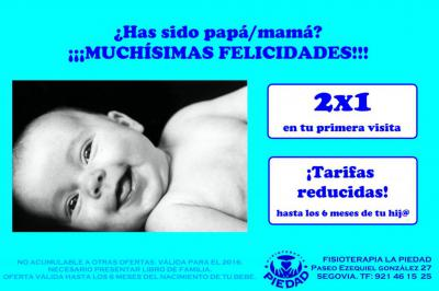 HAS SIDO MAMÁ/PAPÁ ¡¡FELICIDADES!!<br />Disfruta de un 2x1 en tu primera visita, ¡30€ por dos sesiones! ... Y además, tarifas reducidas hasta que tu bebé cumpla 6 meses.